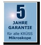 3 Jahre Garantie für alle Kruess Mikroskope